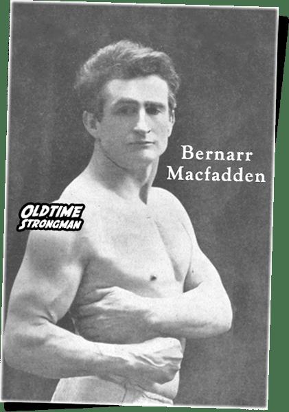 Bernarr Macfadden: The Father of Physical Culture