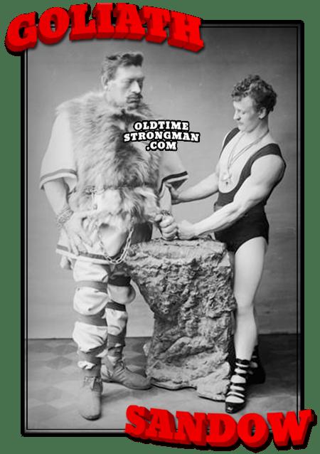 Goliath and Sandow