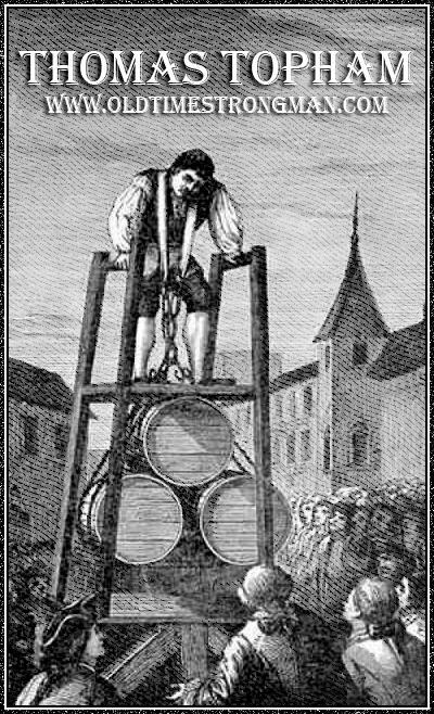 Thomas Topham: Barrel Lifting