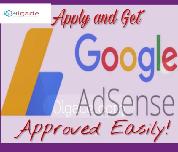 Get Google AdSense Approval Easily