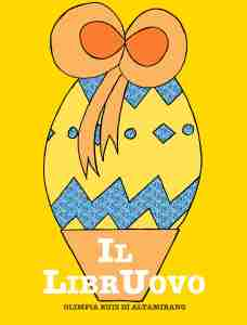 Il LibrUovo, un uovo di Pasqua speciale...