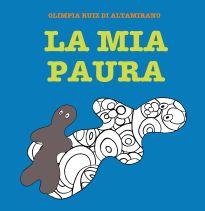 La mia paura, un libro da disegnare per parlare delle paure dei bambini. - Libro per bambini