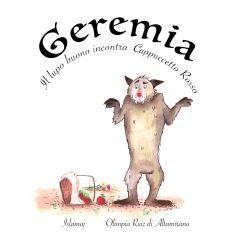 Geremia, il lupo buono, incontra Cappuccetto Rosso. Illustratrice Islamaj