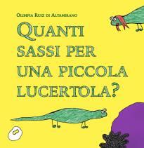 Quanti sassi per una piccola lucertola? - Libro per bambini