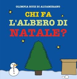 Una storia di Natale - Chi fa l'albero di Natale?