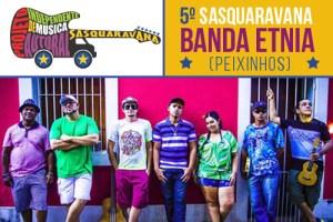 Sasquaravana - Banda Etnia
