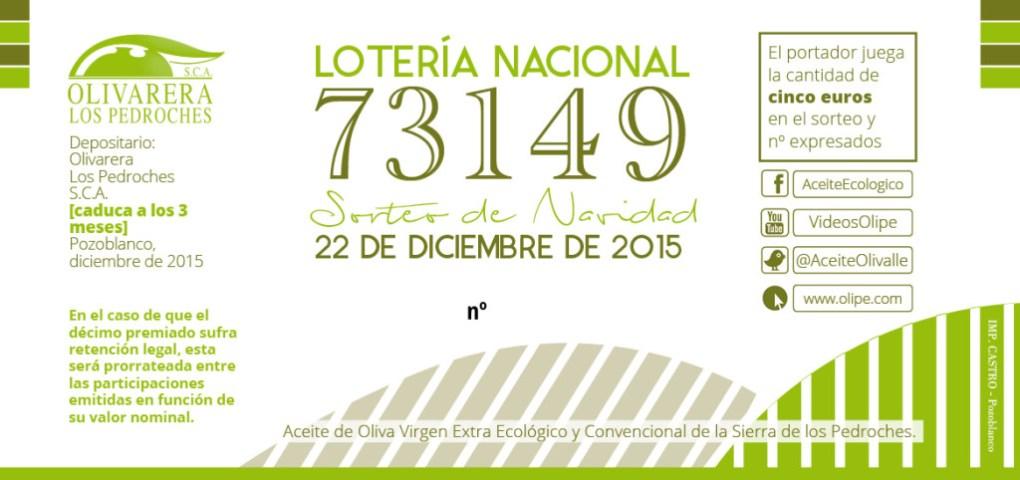 Loteria Olipe Aceite Ecologico Olivarera Olivar de sierra Los Pedroches Olivalle