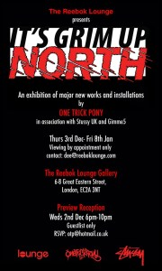 Its Grim Up North exhibition flyer