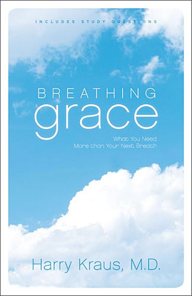Breathing Grace By Harry Kraus For The Olive Tree Bible App On IPad IPhone Android Kindle