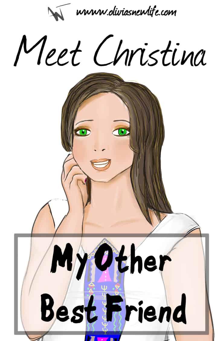 My best friend Christina
