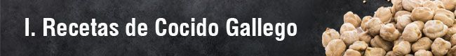 I. Recetas de Cocido Gallego o de Lalín