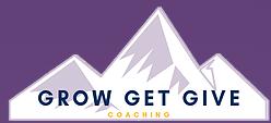 Grow Get Give Coaching