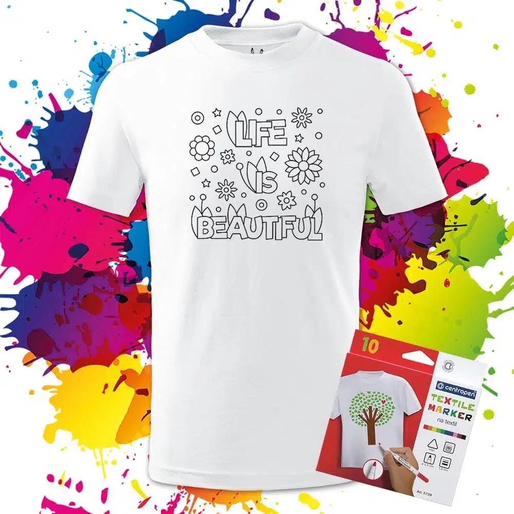 Detské tričko Life is Beautiful - Omaľovánka na tričku - Oma & Luj