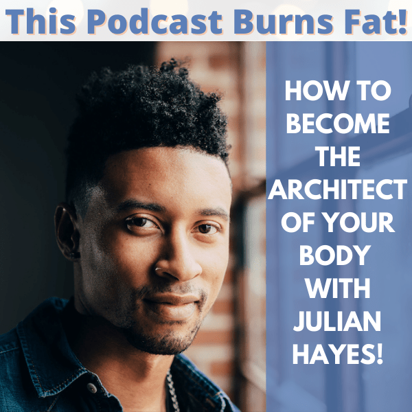 How to Become the Architect of Your Body!