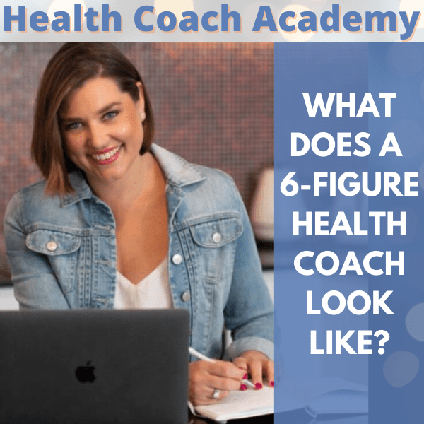6 figure, Health Coach Academy, Alexis Jane, podcast