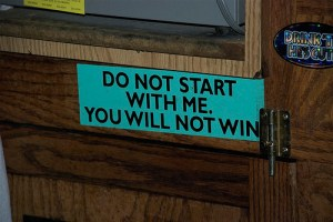 do not start with me