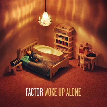factor_woke_up_alone_450x450