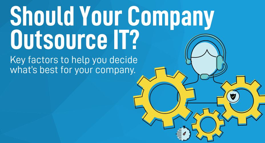 10 Reasons Small Businesses Should Outsource IT