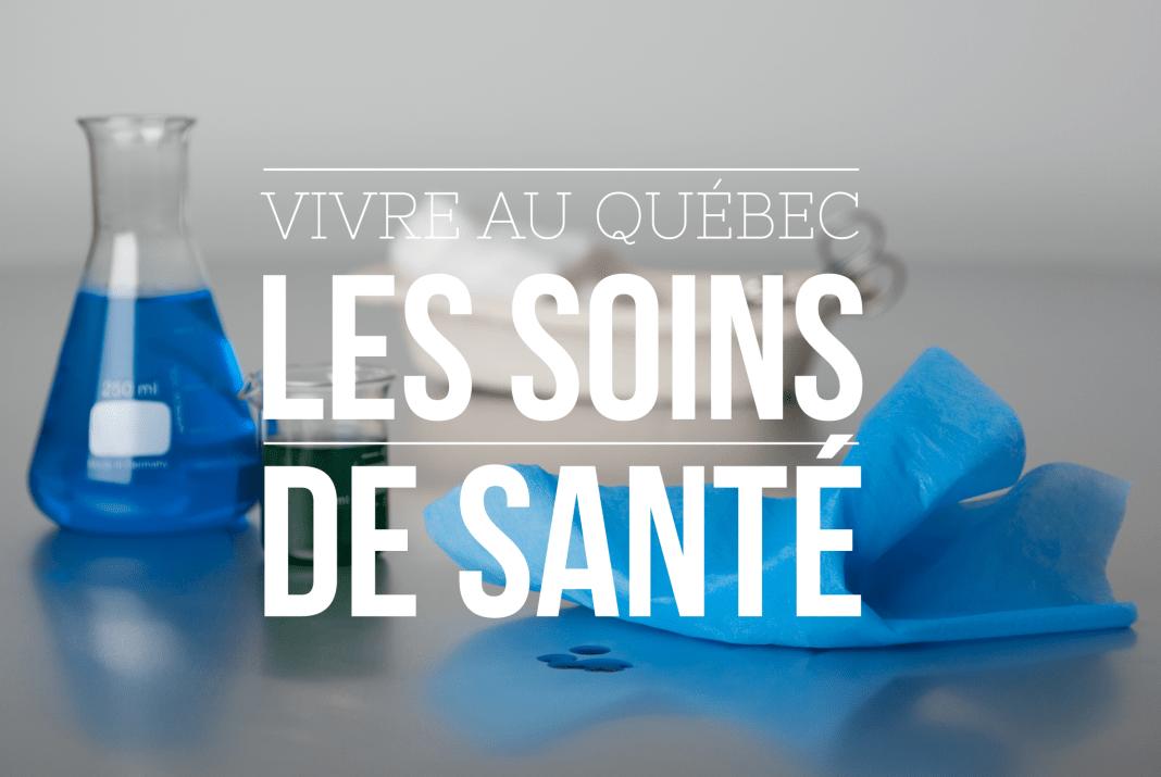 Vivre au Québec - Les soins de santé