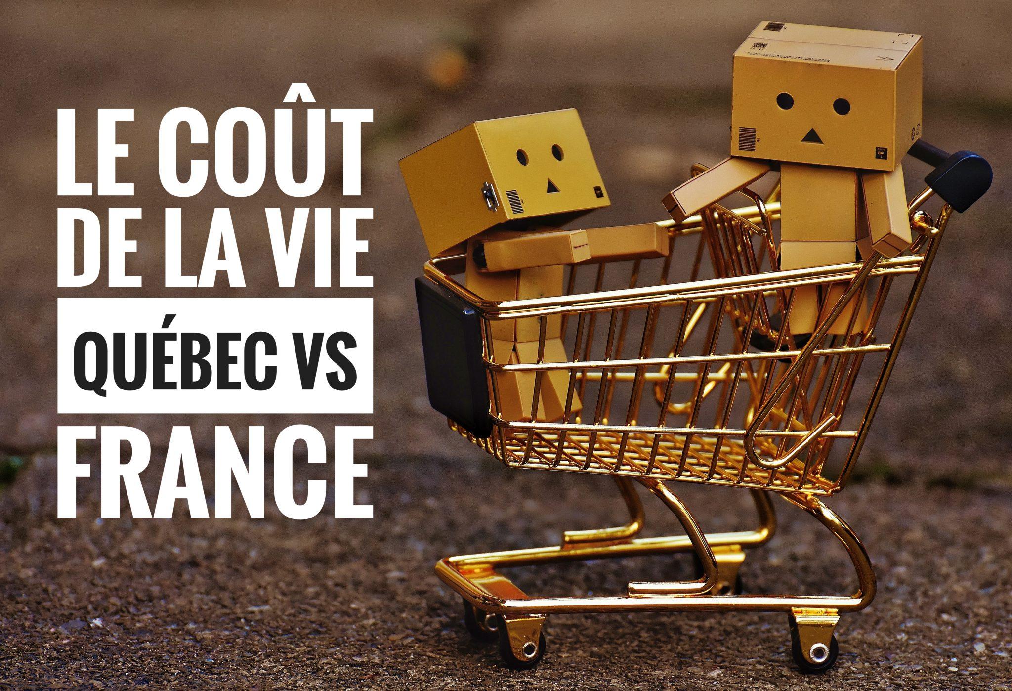 Le Cout De La Vie Quebec Vs France Blog Voyage Omniterra