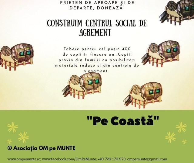 """Centrul social de agrement """"Pe Coastă"""""""