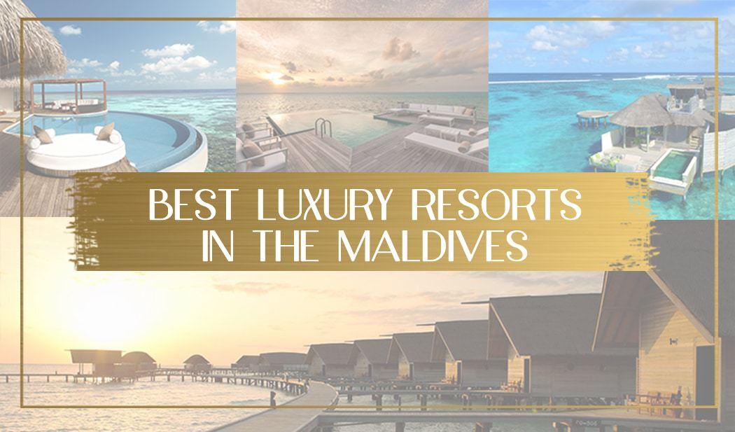 Best luxury resorts in the Maldives main