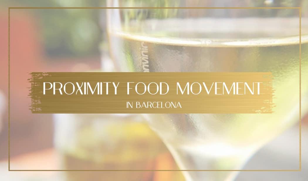 Proximity food movement in Barcelona main