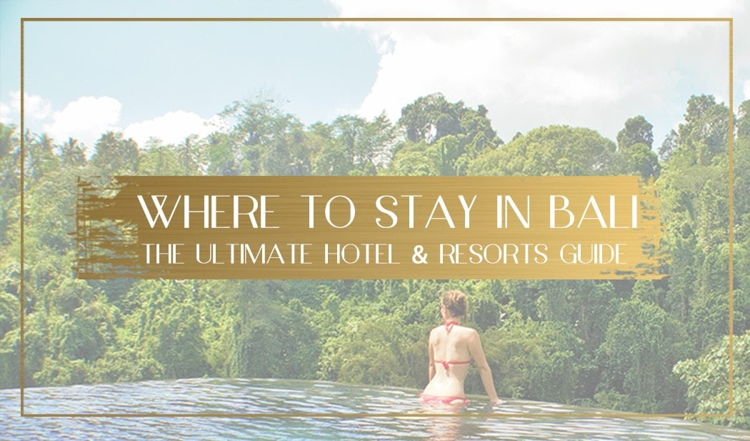 Where to stay in Bali Main