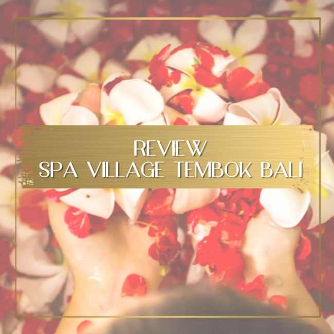 Spa Village Tembok Review feature