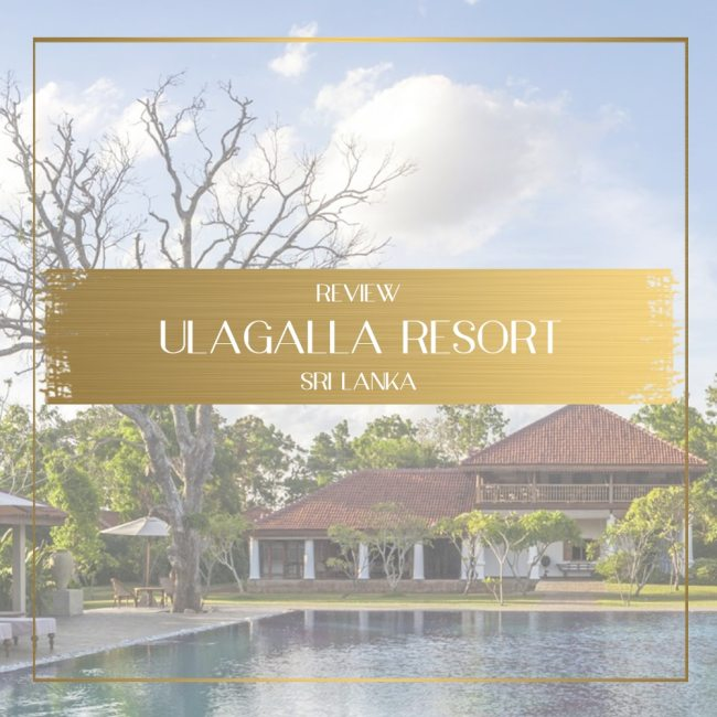 Ulagalla Resort Review feature