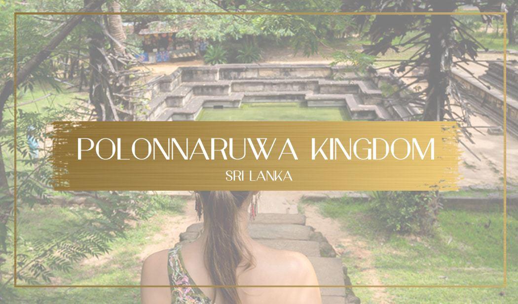 Polonnaruwa Kingdom main
