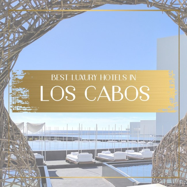 Luxury hotels in Los Cabos