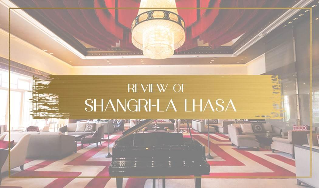 Shangri-la Lhasa Main