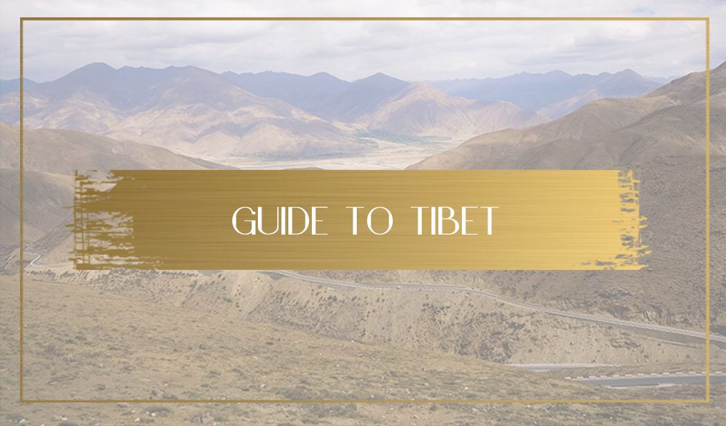 Guide to Tibet Main
