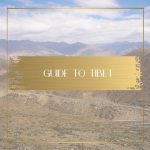 guide to tibet