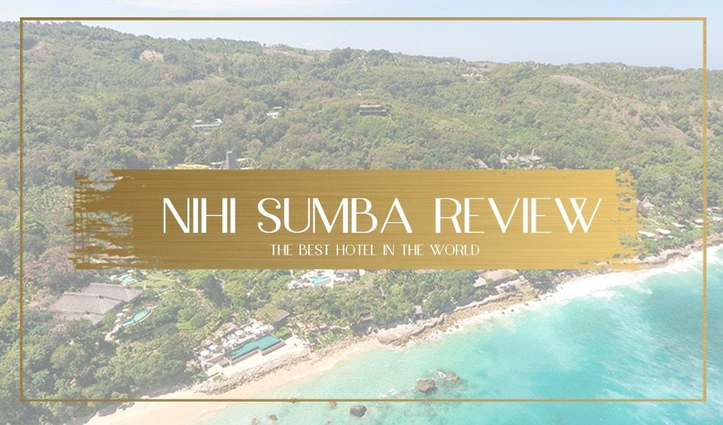 Nihi Sumba Hotel review, main