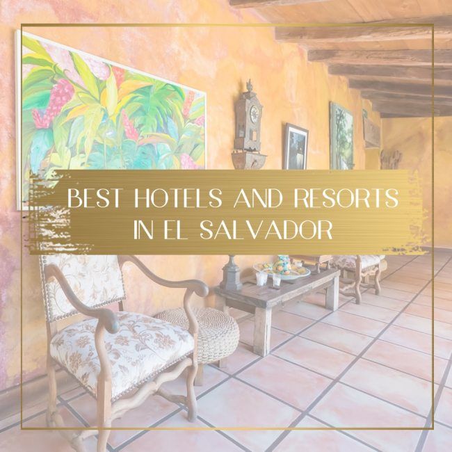 best resorts and hotels in El Salvador feature
