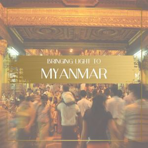 Bringing Light to Myanmar Feature