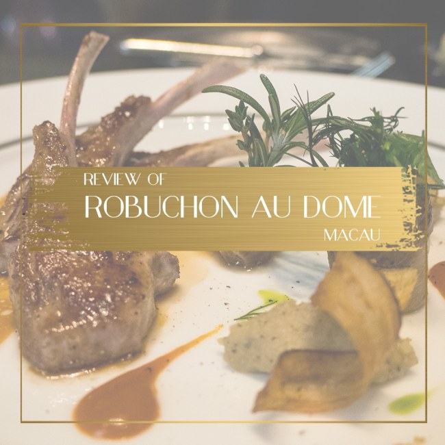 Review of Robuchon au dome macua feature