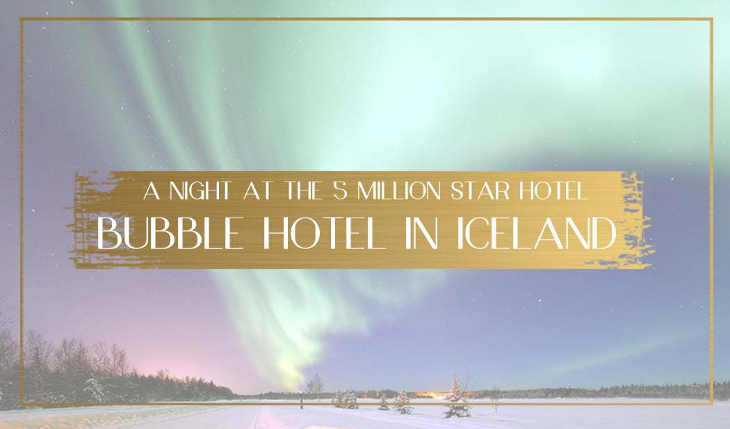 Bubble Hotel in Iceland Main