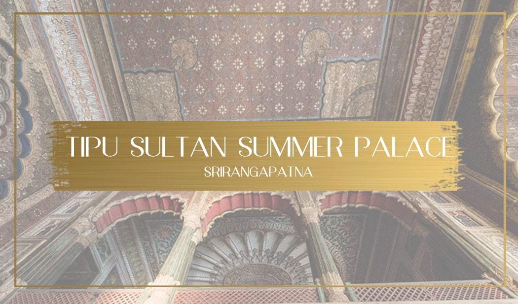 Tipu Sultan Summer Palace Main