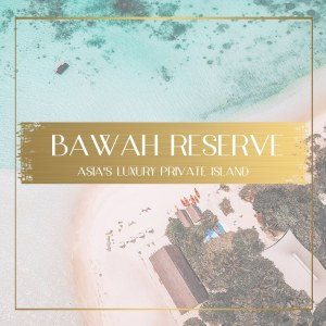 Review of Bawah Reserve Feature