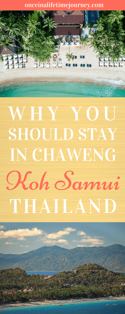 Why you Should Stay in Chaweng Koh Samui Thailand