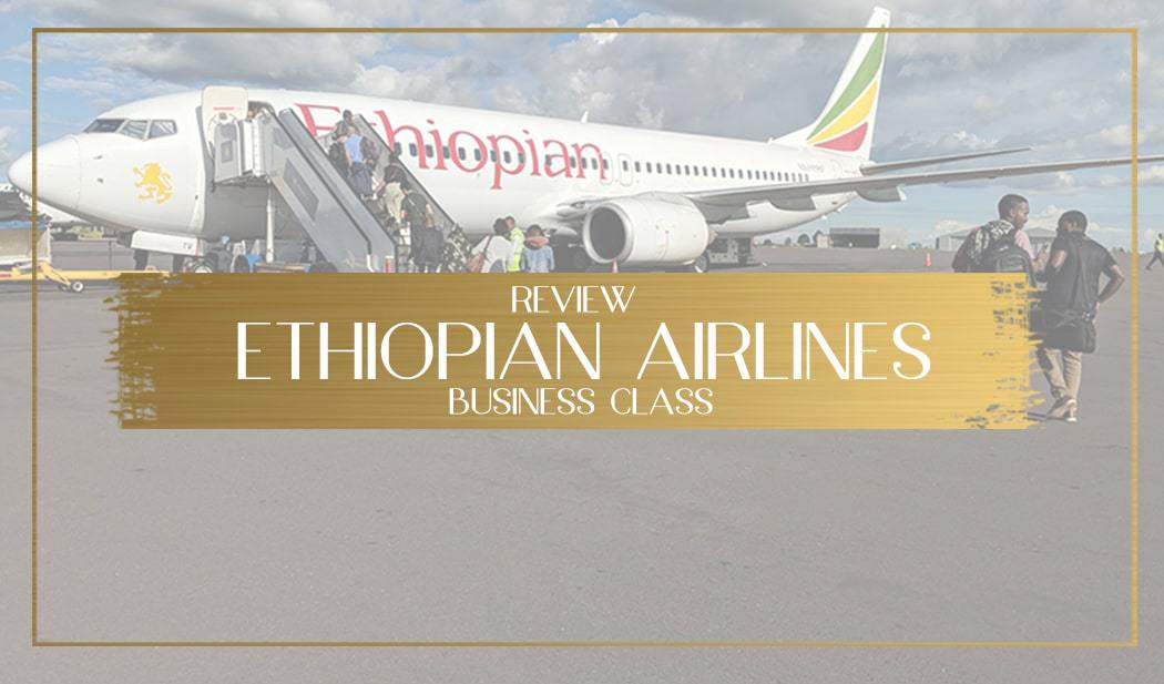 Ethiopian Airlines Business Class Review main
