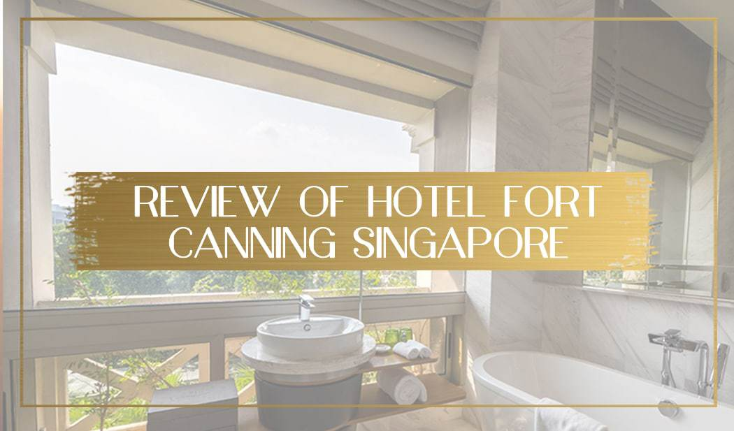 Review of Hotel Fort Canning main