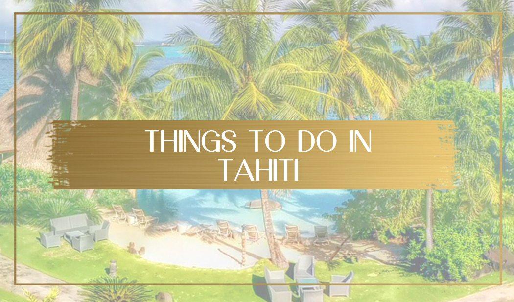 Things to do in Tahiti main