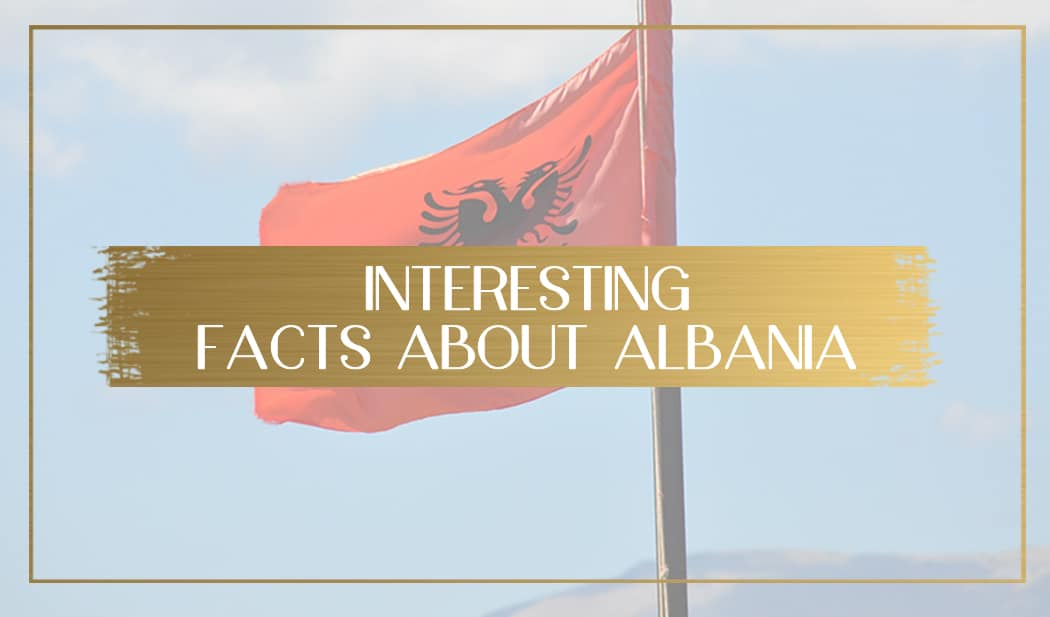 Facts About Albania main