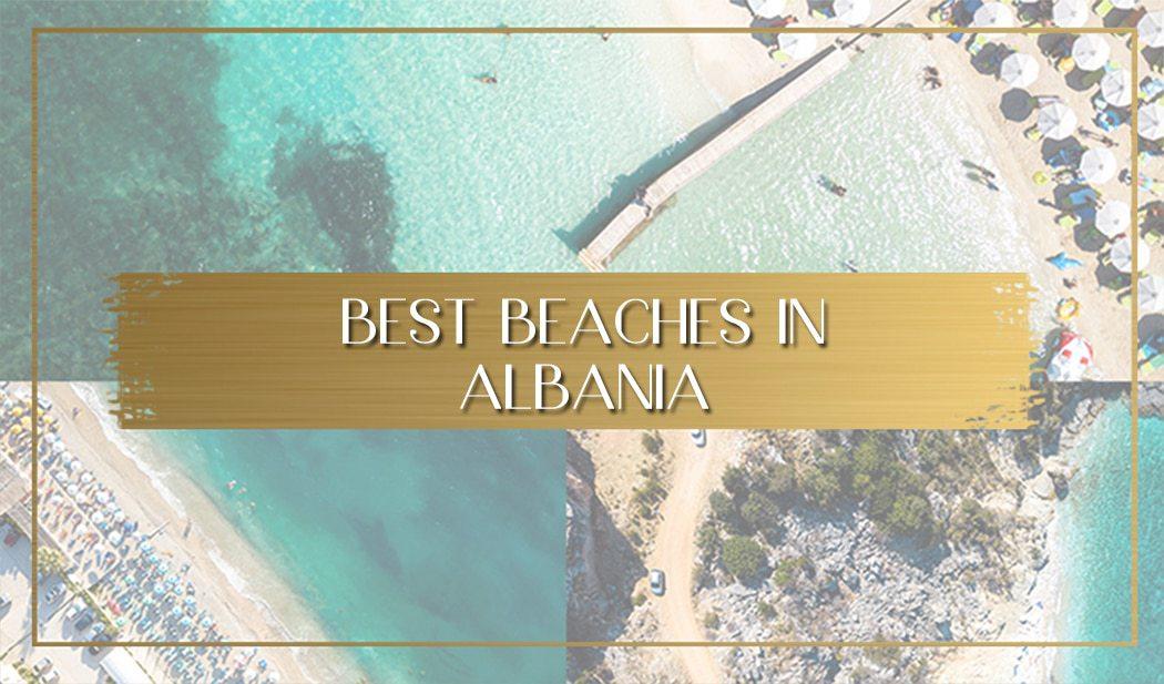 Best Beaches in Albania main