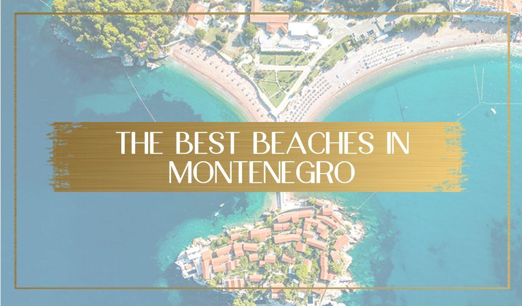 Best Beaches in Montenegro main
