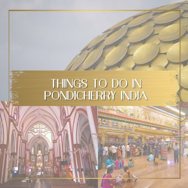 Things to do in Pondicherry feature